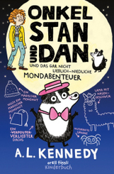 Onkel Stan und Dan und das gar nicht lieblich-niedliche Mondabenteuer