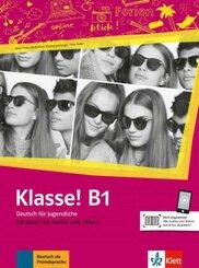 Klasse! - Deutsch für Jugendliche: Kursbuch mit Audios und Videos; B1
