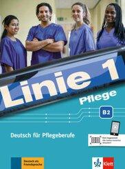 Linie 1: Pflege B2 - Kurs- und Übungsbuch mit Audios