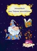 Wunschbuch zum Träume verwirklichen