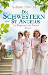 Die Schwestern von St. Angelus - Der Beginn unserer Träume