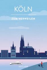 Köln zum Verweilen