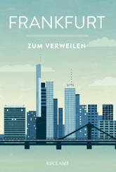 Frankfurt zum Verweilen