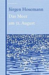 Das Meer am 31. August