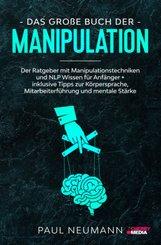 Das große Buch der Manipulation