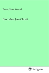 Das Leben Jesu Christi