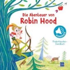 Kinderklassiker-Soundbuch - Die Abenteuer von Robin Hood