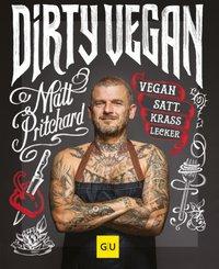 Dirty Vegan - Vegan satt. Krass lecker
