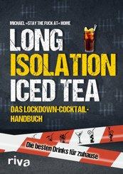 Long Isolation Iced Tea