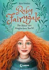 Ruby Fairygale (Band 2) - Die Hüter der magischen Bucht