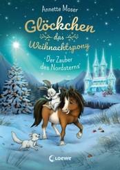 Glöckchen, das Weihnachtspony - Der Zauber des Nordsterns