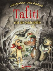Tafiti und die Geisterhöhle (Band 15)