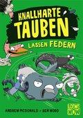 Knallharte Tauben lassen Federn (Band 2)