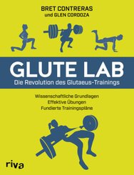 Glute Lab - Die Revolution des Glutaeus-Trainings