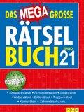 Das megagroße Rätselbuch - Bd.21