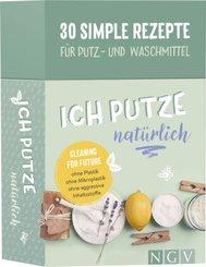 Ich putze natürlich - 30 simple Rezepte für Putz- und Waschmittel, 30 Karten