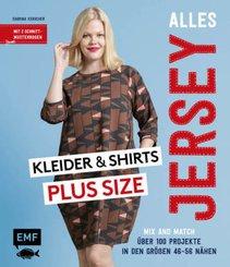 Alles Jersey - Kleider und Shirts Plus Size - Mix and Match: Schnittteile kombinieren; .