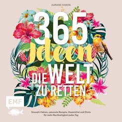 365 Ideen, die Welt zu retten