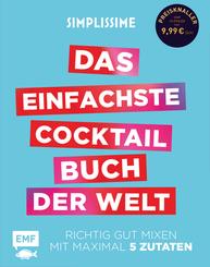 Simplissime - Das einfachste Cocktailbuch der Welt