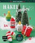 Mein Adventskalender-Buch: Häkelzauber
