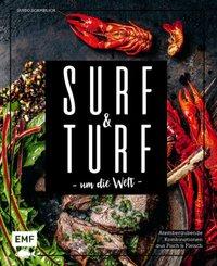 Surf and Turf um die Welt - Das Erlebniskochbuch
