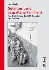 Geteiltes Land, gespaltene Familien?