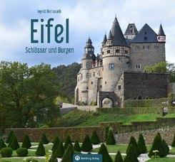 Eifel, Schlösser und Burgen