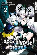 Apocalyptic Organs - Bd.2