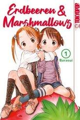 Erdbeeren & Marshmallows - Bd.1