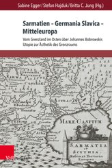 Sarmatien - Germania Slavica - Mitteleuropa. Sarmatia - Germania Slavica - Central Europe