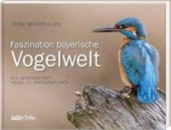 Faszination Bayerische Vogelwelt