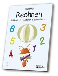 Ich lerne Rechnen: Zahlen 0 - 9, Addieren & Subtrahieren