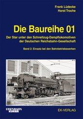 Die Baureihe 01 - Bd.2