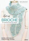 Lust auf Brioche: Ein Blätterwald aus Wolle.