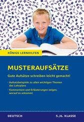 Königs Lernhilfen - Musterausätze: Gute Aufsätze schreiben anhand von Mustern und Beispielen