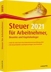 Steuer 2021 für Arbeitnehmer, Beamte und Kapitalanleger