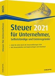Steuer 2021 für Unternehmer, Selbstständige und Existenzgründer