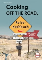 Cooking of the Road. Reisekochbuch