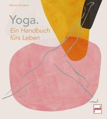 Yoga. Ein Handbuch fürs Leben