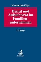Beirat und Aufsichtsrat im Familienunternehmen