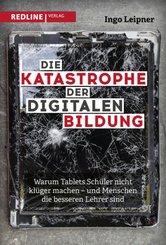 Die Katastrophe der digitalen Bildung