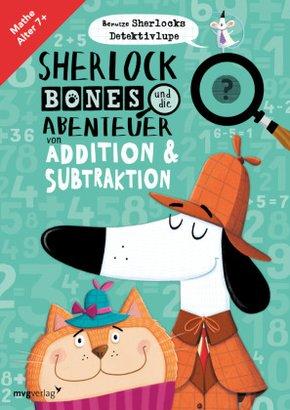 Sherlock Bones und die Abenteuer von Addition & Subtraktion
