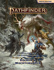Pathfinder 2 - Zeitalter dVO: Völker & Machtgruppen