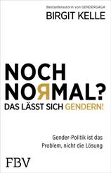 Noch Normal? Das lässt sich gendern!; Band 1