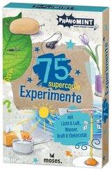 PhänoMINT 75 supercoole Experimente mit Licht & Luft, Wasser, Kraft & Elektrizität