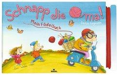 Mein Fädelbuch: Schnapp die Oma!