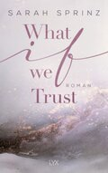 What if we Trust