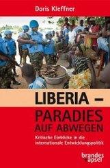 Liberia - Paradies auf Abwegen