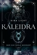 Kaleidra - Wer die Seele berührt (Band 2)