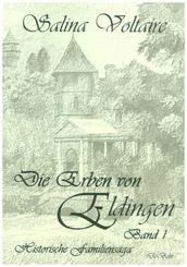 Die Erben von Eldingen - Bd.1
